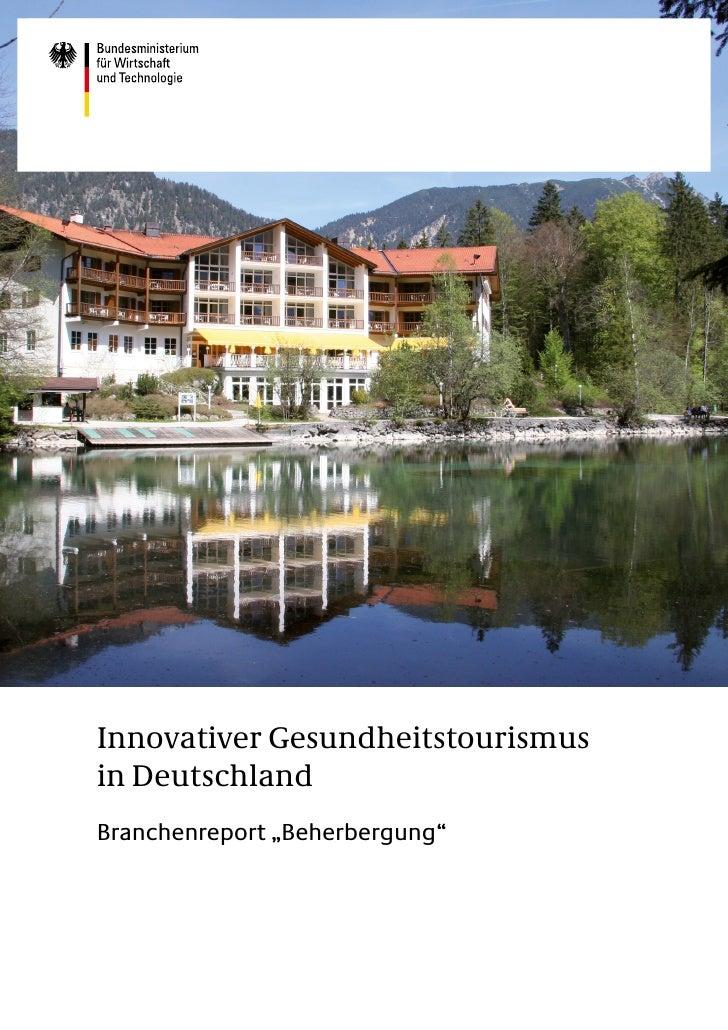 """Innovativer Gesundheitstourismusin DeutschlandBranchenreport """"Beherbergung"""""""