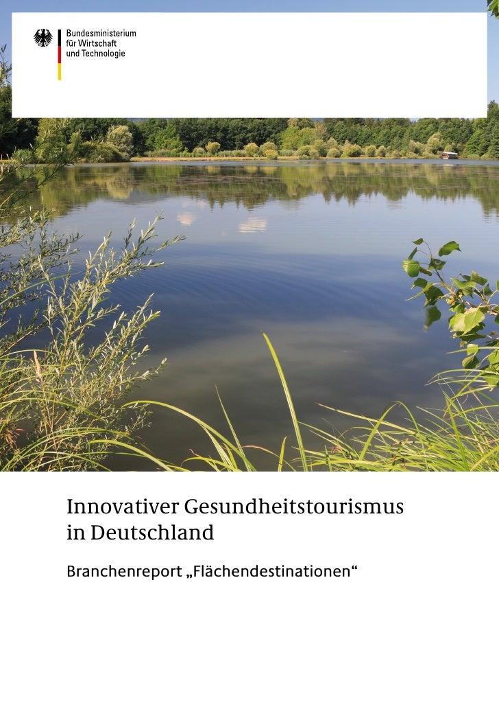 """Innovativer Gesundheitstourismusin DeutschlandBranchenreport """"Flächendestinationen"""""""