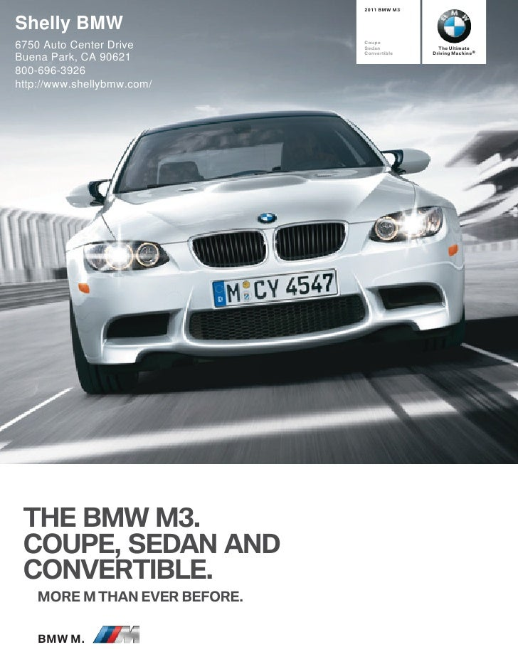 2011 BMW M3   Shelly BMW 6750 Auto Center Drive         Coupe                                Sedan           The Ultimate ...