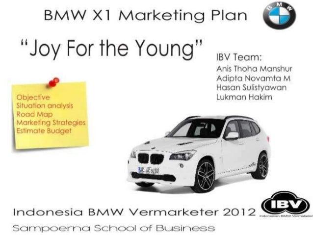 Current Market Position • Jumlah penjualan BMW di Indonesia mencapai pertumbuhan sebesar 40% di bulan Agustus 2012 • Penju...