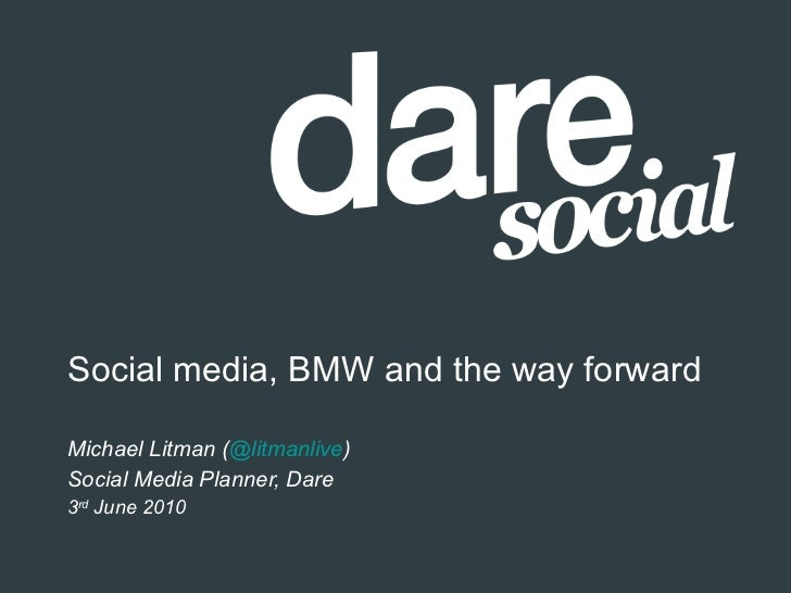 Social media, BMW and the way forward