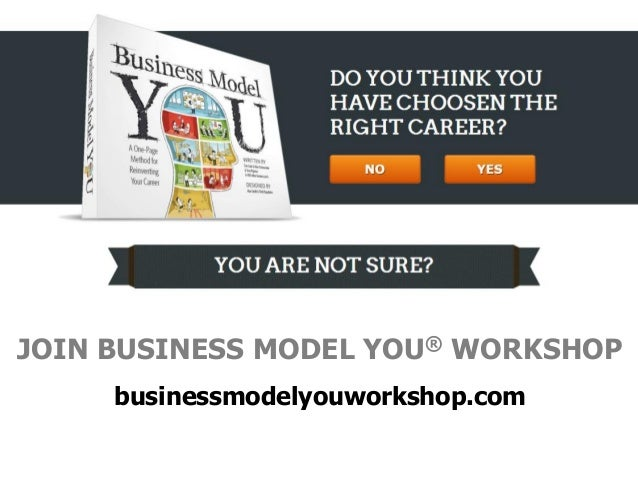 JOIN BUSINESS MODEL YOU® WORKSHOP businessmodelyouworkshop.com