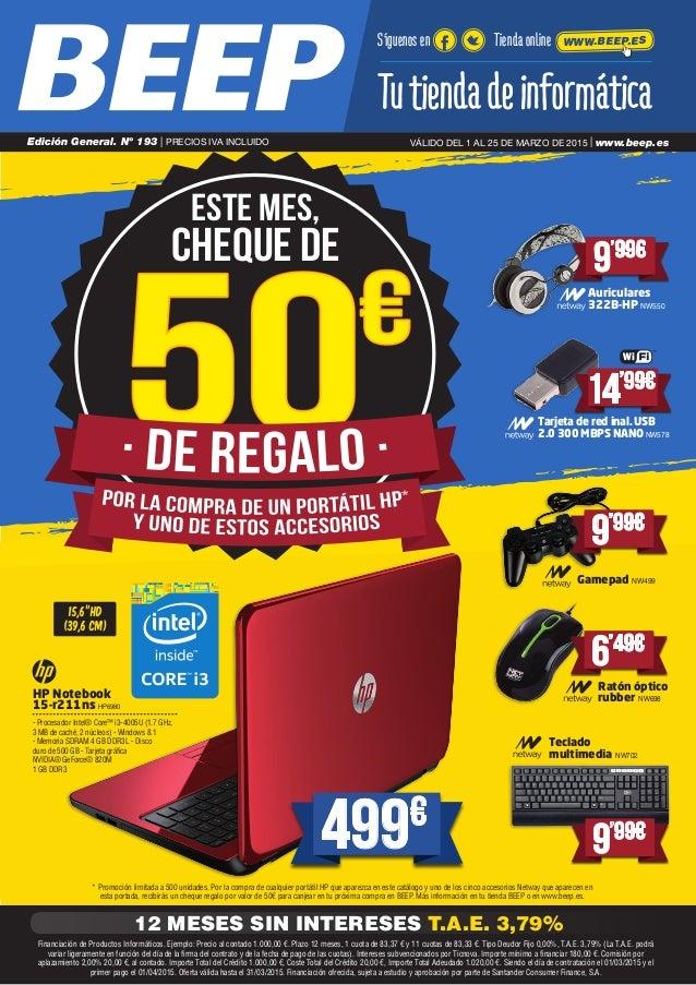 * Promoción limitada a 500 unidades. Por la compra de cualquier portátil HP que aparezca en este catálogo y uno de los cin...