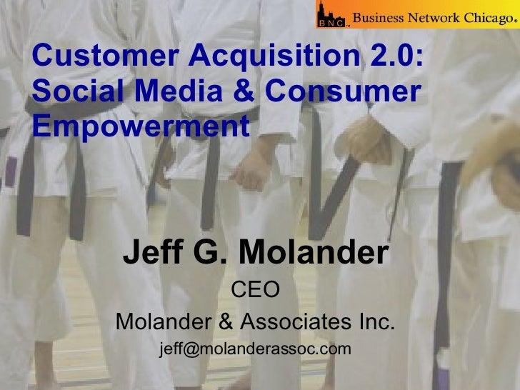 <ul><li>Jeff G. Molander </li></ul><ul><li>CEO </li></ul><ul><li>Molander & Associates Inc. </li></ul><ul><li>[email_addre...