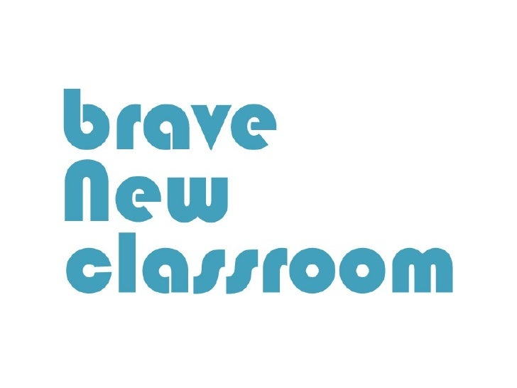 Brave New Classroom (Hud. Conference)