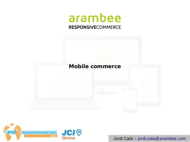 Mobile Commerce Business Networking Event JCI Girona 2013
