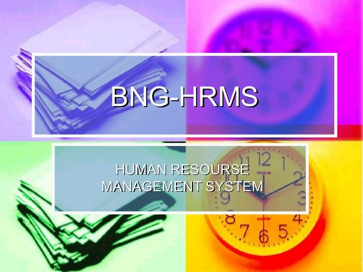 BNG-HRMS HUMAN RESOURSE  MANAGEMENT SYSTEM