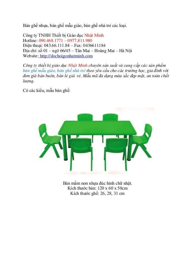 Bàn ghế nhựa, bàn ghế mẫu giáo, bàn ghế nhà trẻ các loại. Công ty TNHH Thiết bị Giáo dục Nhật Minh Hotline: 090.468.1771 –...