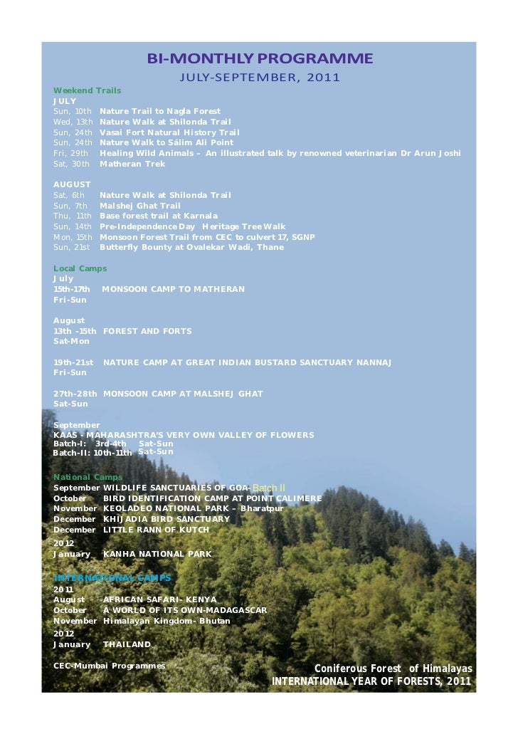 BI-MONTHLY PROGRAMME                              JULY-SEPTEMBER, 2011Weekend     TrailsJULYSun, 10th   Nature Trail to Na...