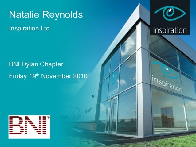 Natalie Reynolds Inspiration Ltd BNI Dylan Chapter Friday 19th November 2010