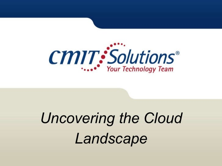 Uncovering the Cloud Landscape