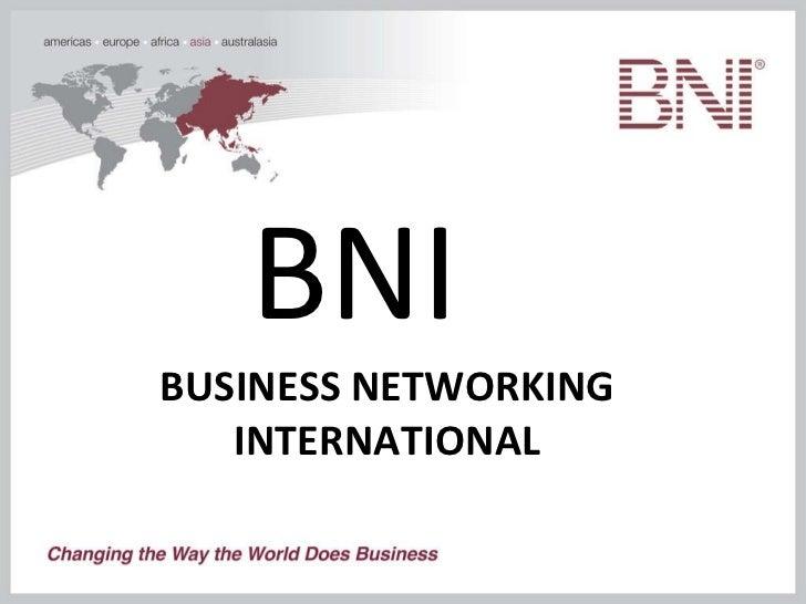 BNI  BUSINESS NETWORKING INTERNATIONAL