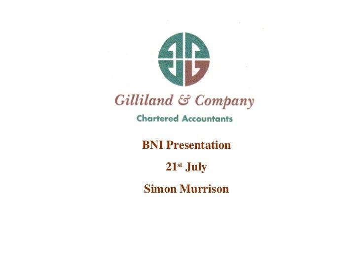 BNI Presentation  21 st  July  Simon Murrison