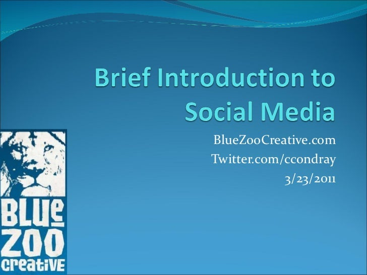 BlueZooCreative.com Twitter.com/ccondray 3/23/2011