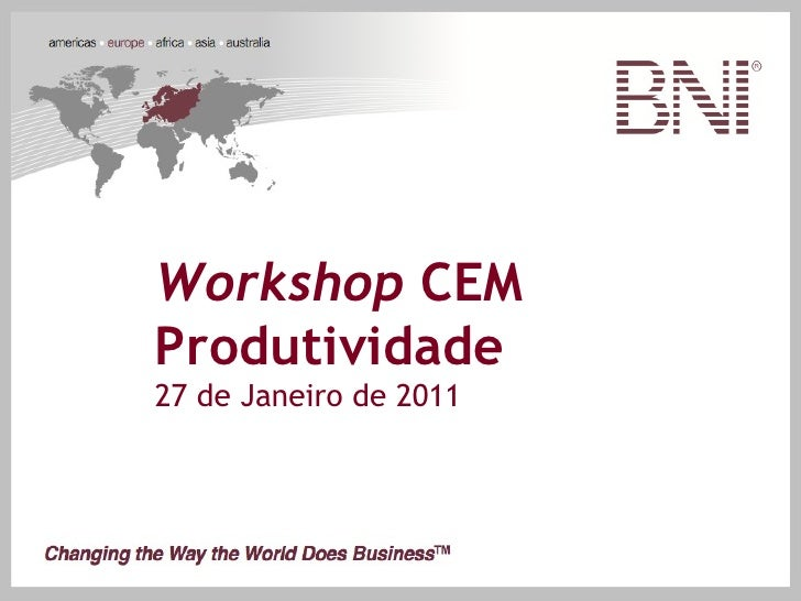 Workshop CEMProdutividade27 de Janeiro de 2011                        Workshop CEM                        Produtividade   ...
