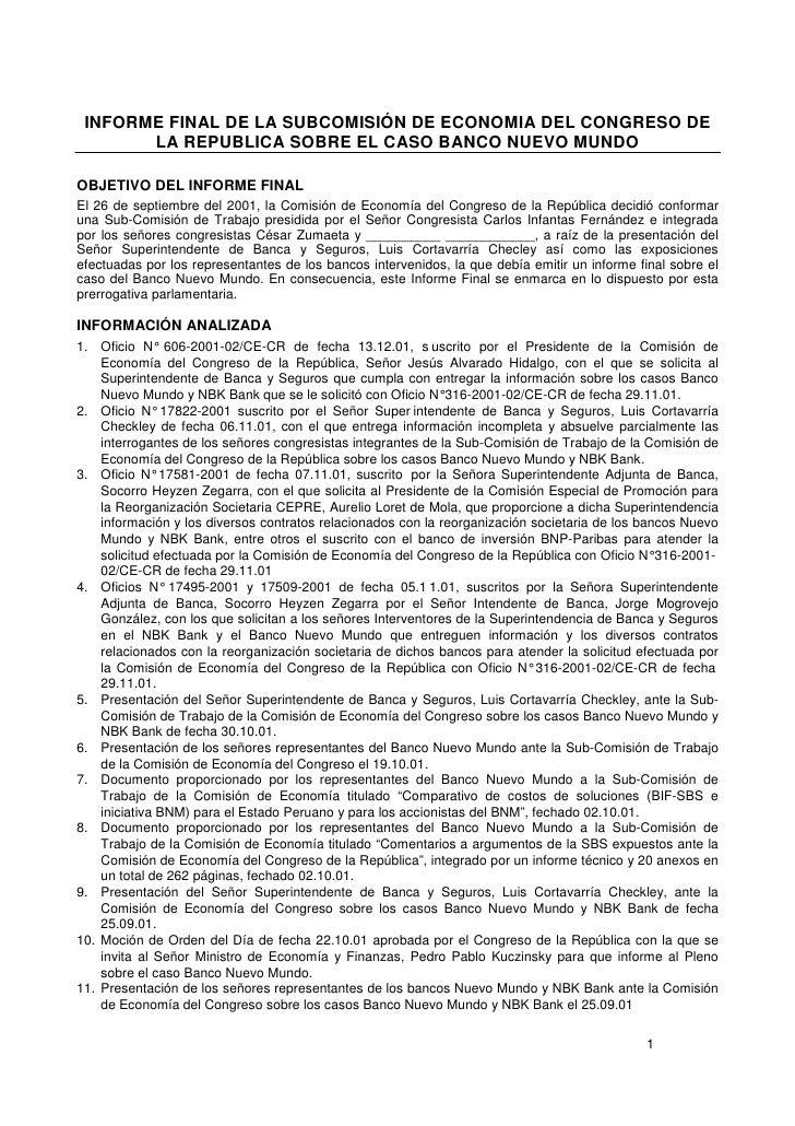 INFORME FINAL DE LA SUBCOMISIÓN DE ECONOMIA DEL CONGRESO DE       LA REPUBLICA SOBRE EL CASO BANCO NUEVO MUNDOOBJETIVO DEL...