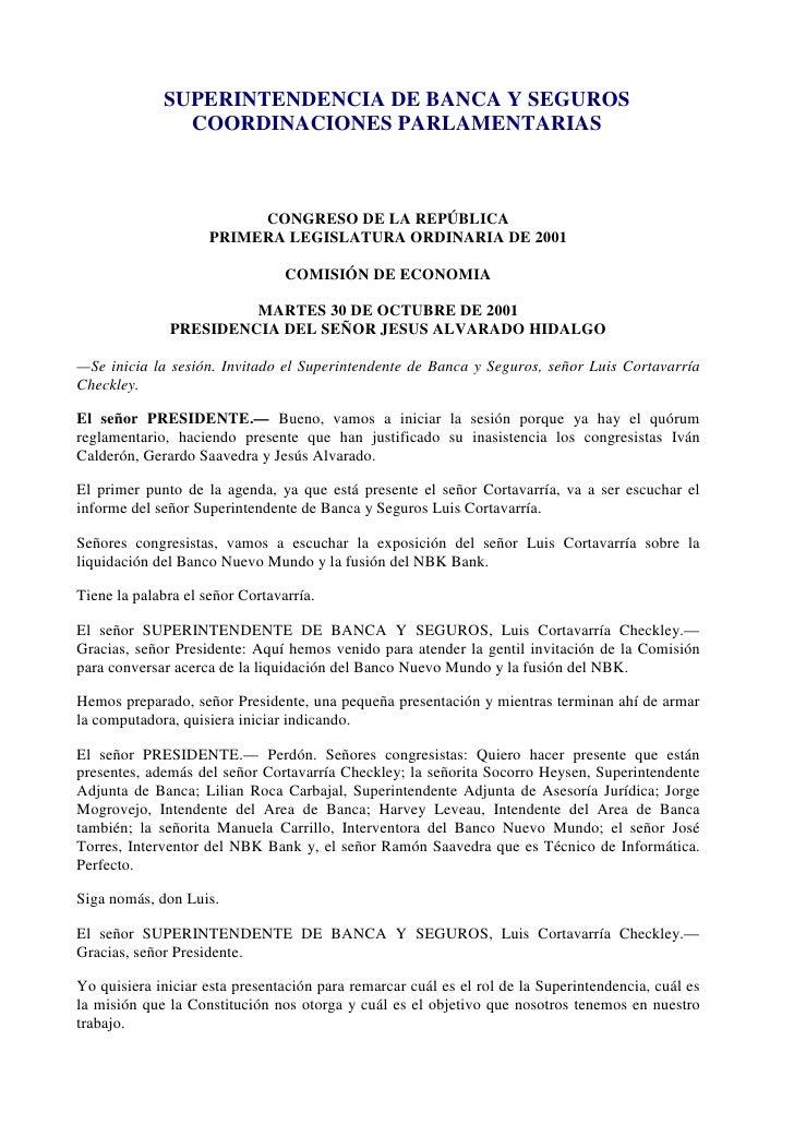 SUPERINTENDENCIA DE BANCA Y SEGUROS               COORDINACIONES PARLAMENTARIAS                          CONGRESO DE LA RE...
