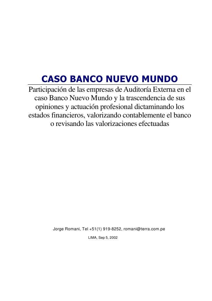 CASO BANCO NUEVO MUNDOParticipación de las empresas de Auditoría Externa en el  caso Banco Nuevo Mundo y la trascendencia ...