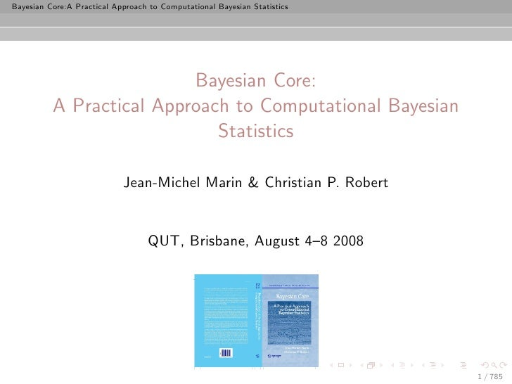 Bayesian Core:A Practical Approach to Computational Bayesian Statistics                               Bayesian Core:      ...