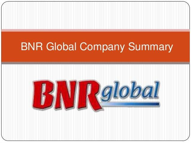 BNR Global Company Summary
