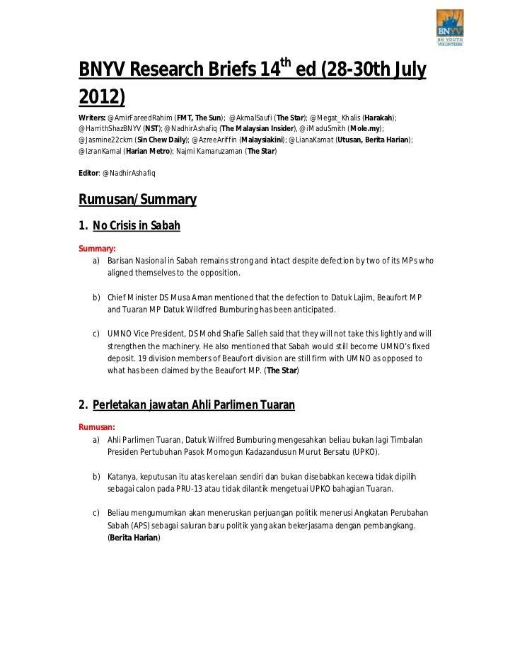 BNYV Research Briefs 14th ed (28-30th July2012)Writers: @AmirFareedRahim (FMT, The Sun); @AkmalSaufi (The Star); @Megat_Kh...