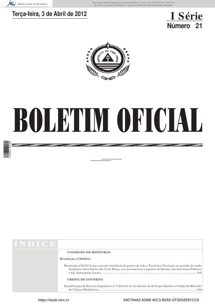 Documento descarregado pelo utilizador Adilson (10.8.0.12) em 09-04-2012 16:37:55.                                        ...