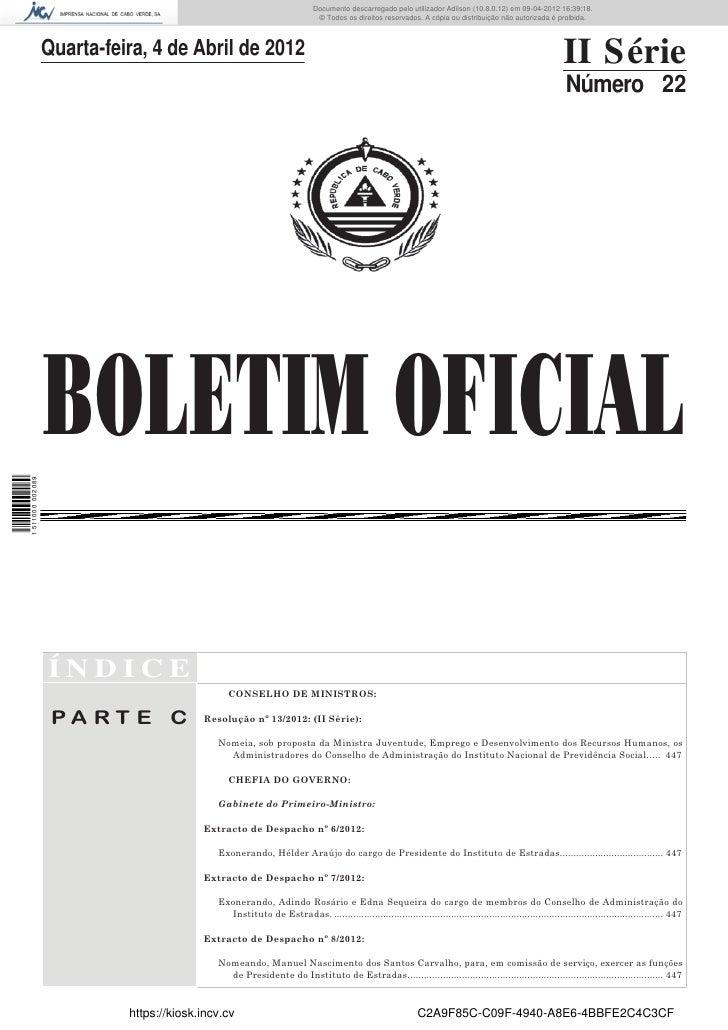 Documento descarregado pelo utilizador Adilson (10.8.0.12) em 09-04-2012 16:39:18.                                        ...