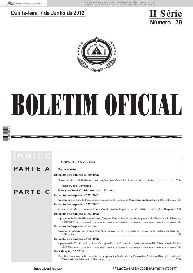 Documento descarregado pelo utilizador Adilson (10.8.0.12) em 07-06-2012 15:13:37.                                        ...