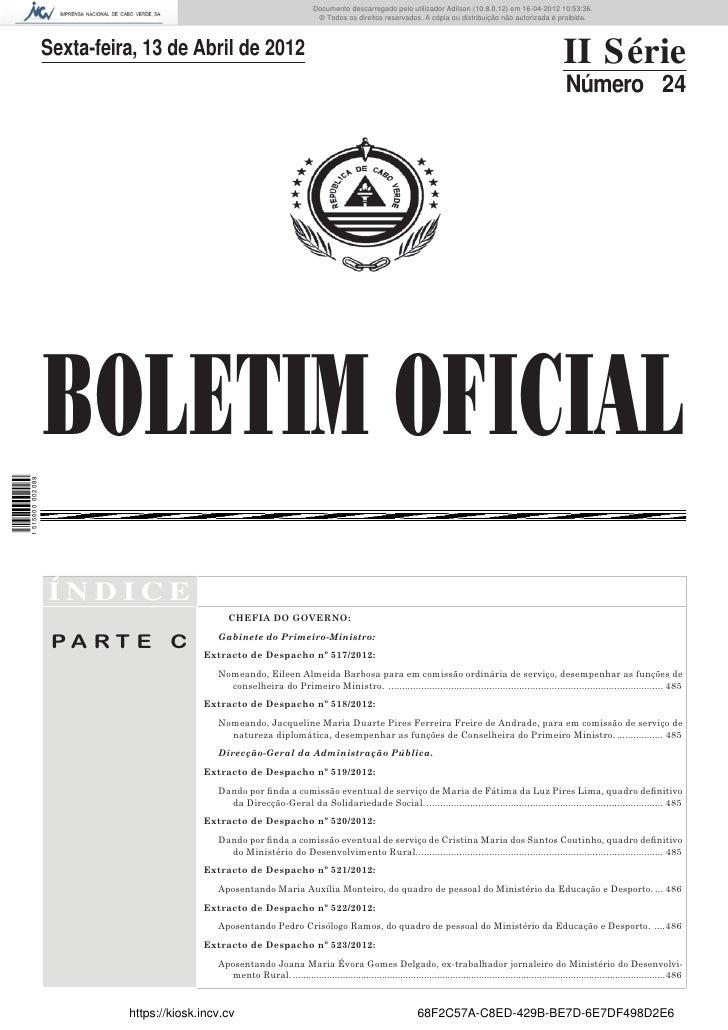 Documento descarregado pelo utilizador Adilson (10.8.0.12) em 16-04-2012 10:53:36.                                        ...