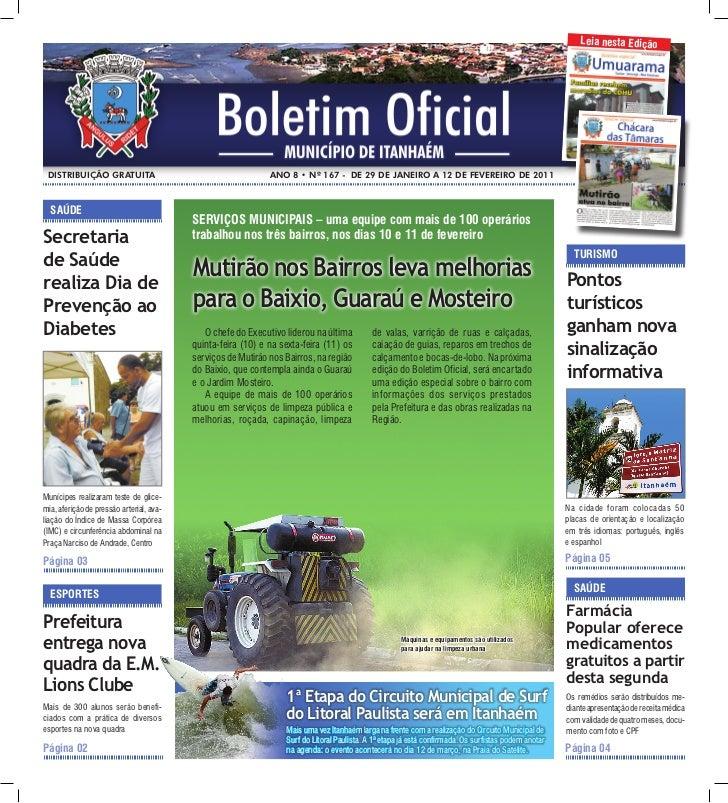 Leia nesta edição distribuiçãO grAtuitA                                        ANO 8 • Nº 167 - de 29 de jANeirO A 12 de F...