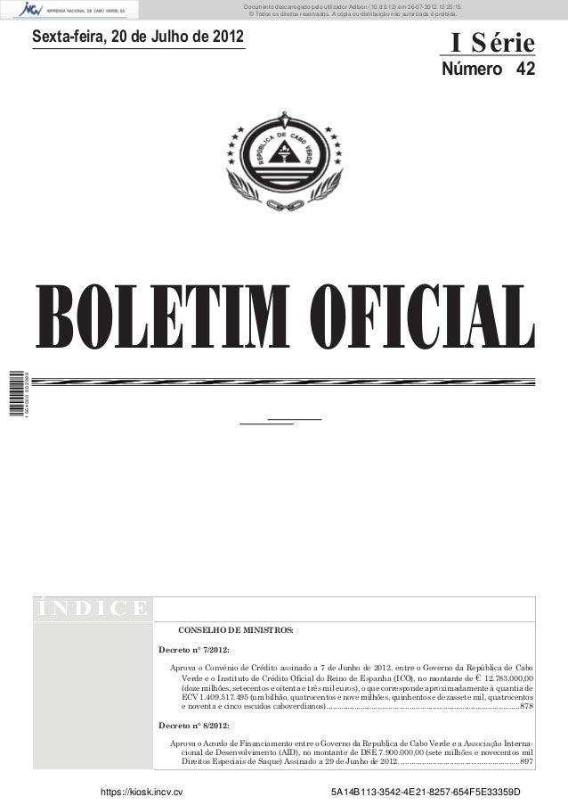 Documento descarregado pelo utilizador Adilson (10.8.0.12) em 26-07-2012 12:25:15.                                        ...