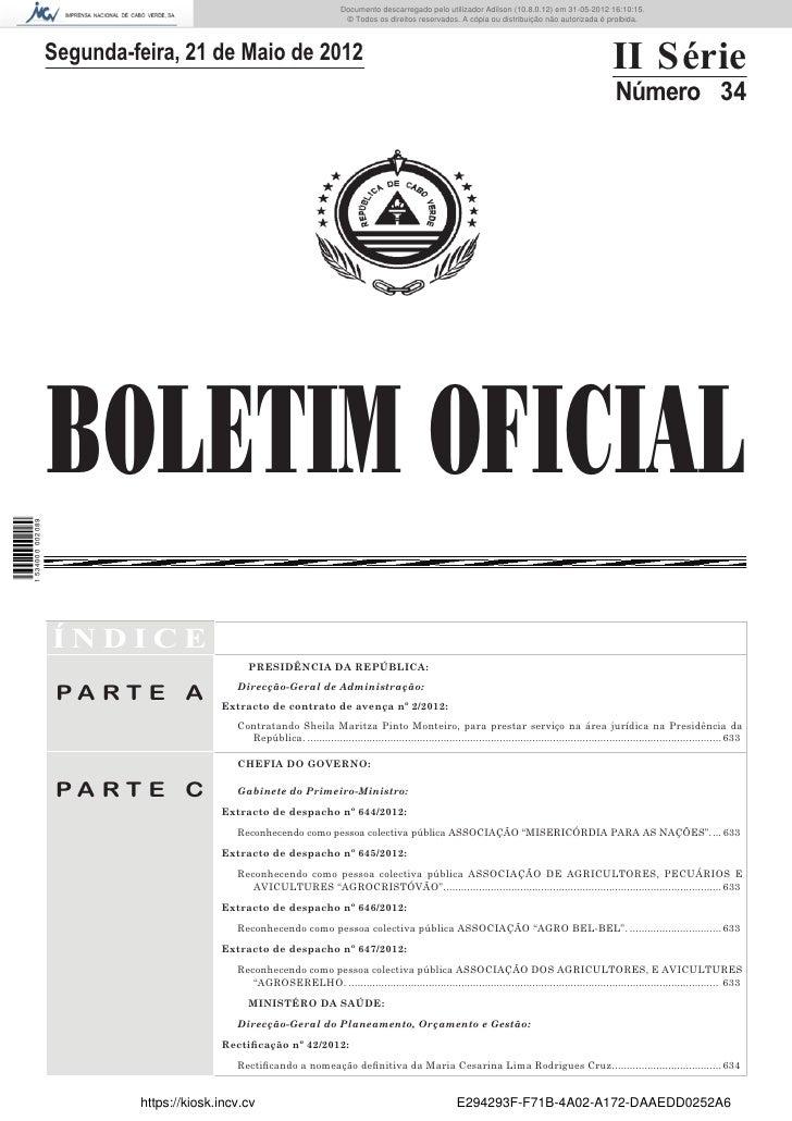 Documento descarregado pelo utilizador Adilson (10.8.0.12) em 31-05-2012 16:10:15.                                        ...