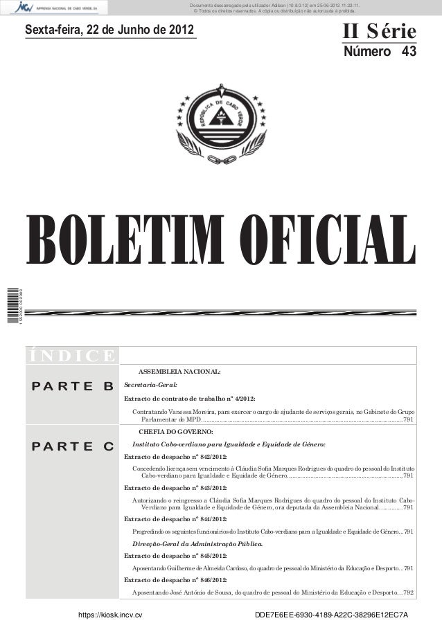 Documento descarregado pelo utilizador Adilson (10.8.0.12) em 25-06-2012 11:23:11.                                        ...