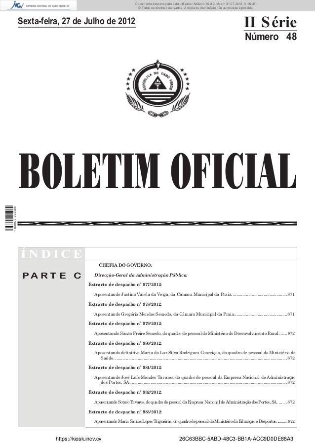 Documento descarregado pelo utilizador Adilson (10.8.0.12) em 31-07-2012 11:00:31.                                        ...