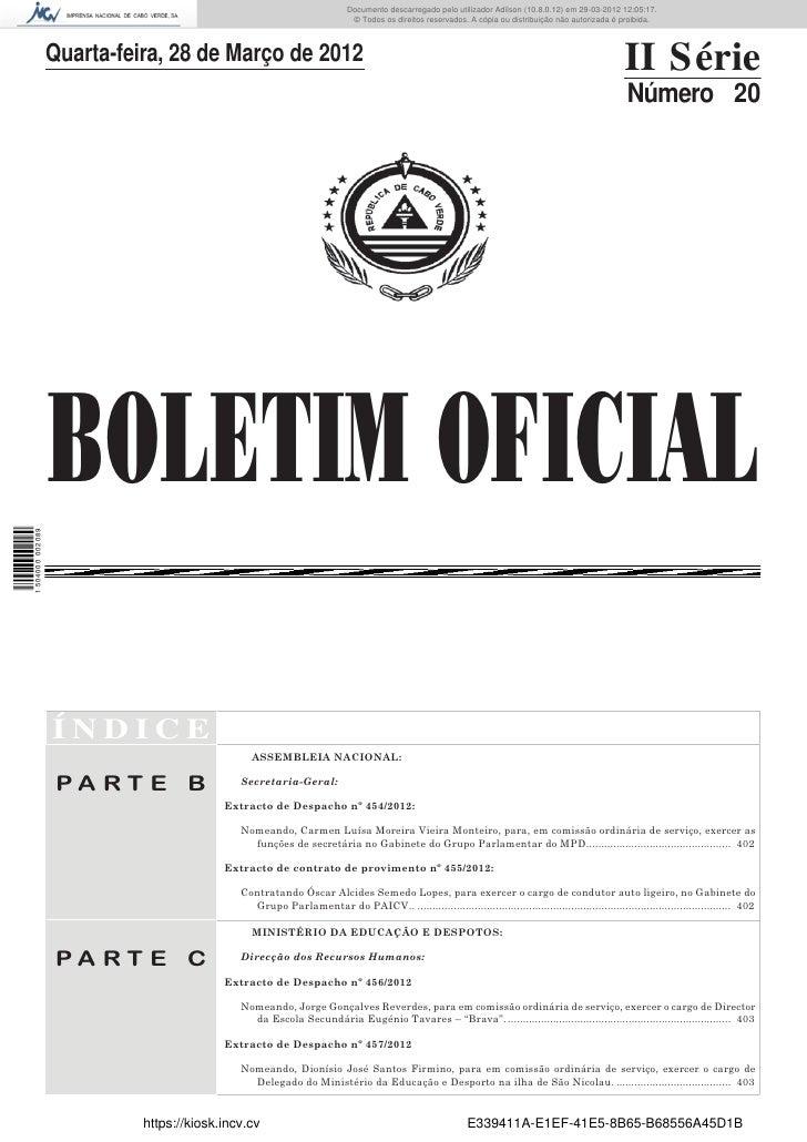Documento descarregado pelo utilizador Adilson (10.8.0.12) em 29-03-2012 12:05:17.                                        ...