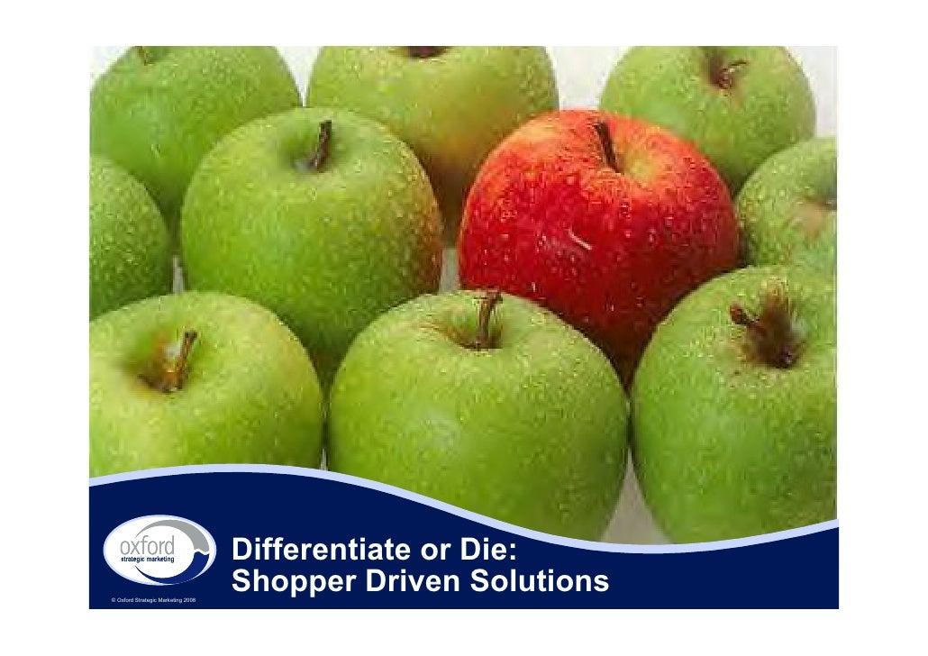 ECR Europe Forum '08. Differentiate or die: shopper-driven solutions