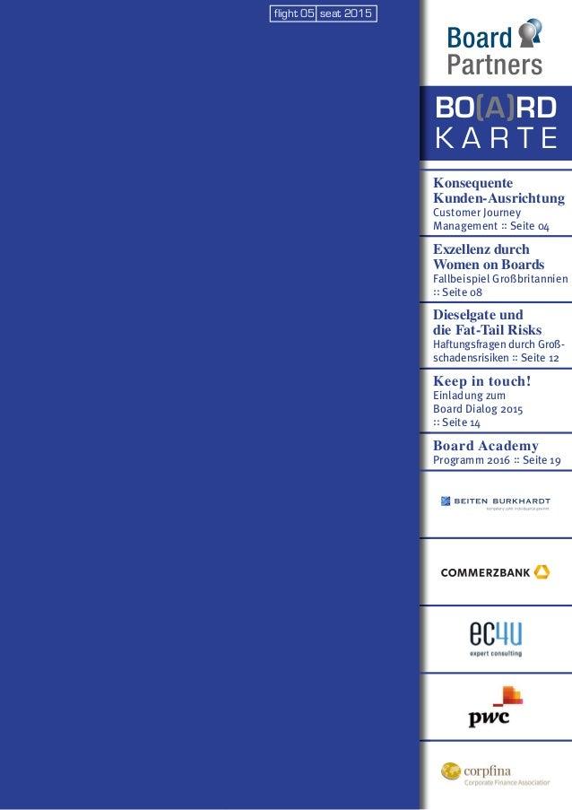 Konsequente Kunden-Ausrichtung Customer Journey Management :: Seite 04 Exzellenz durch Women on Boards Fallbeispiel Großbr...