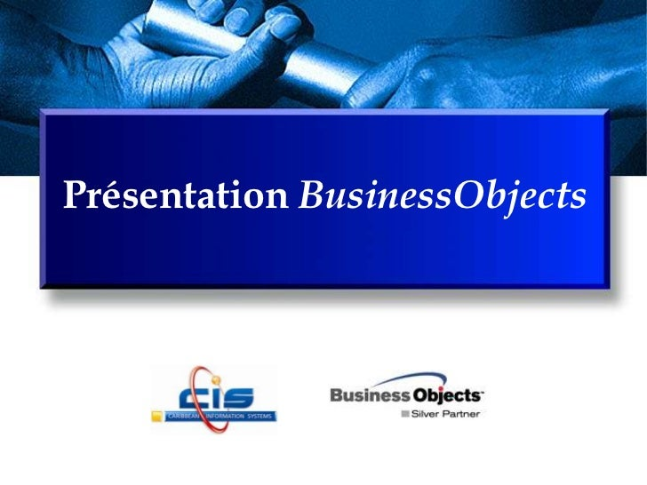 Présentation BusinessObjects<br />
