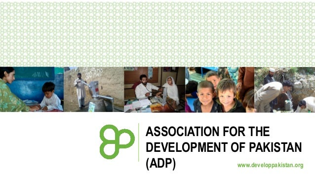 Association for the Development of Pakistan (ADP) Year-to-Date Update 2013