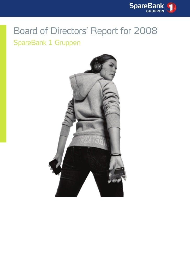 1     Board of Directors' Report for 2008 SpareBank 1 Gruppen