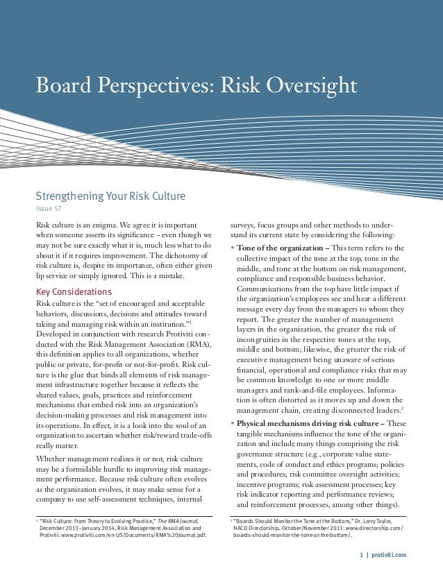 1   protiviti.com Board Perspectives: Risk Oversight Issue 57 Risk culture is an enigma. We agree it is important when som...
