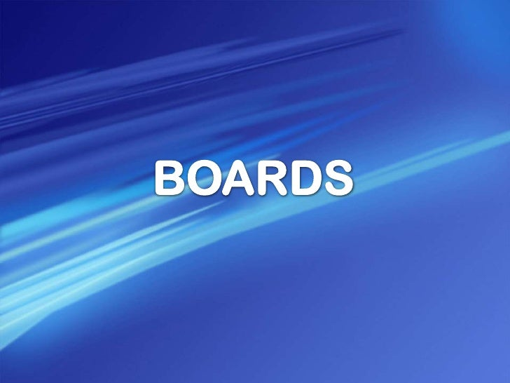 BOARDS<br />