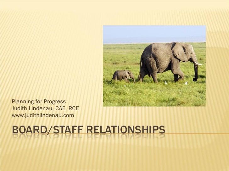 Board Staff Relationships Conservation
