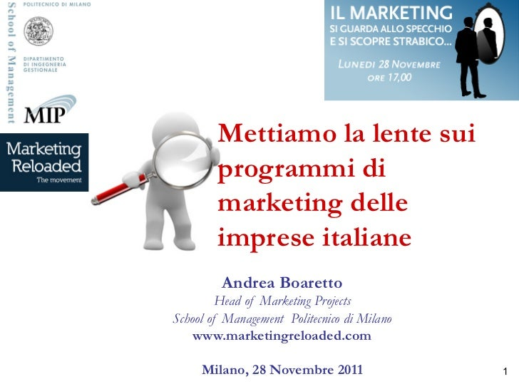 Mettiamo la lente sui programmi di marketing delle imprese italiane - Boaretto - 28 nov 2011