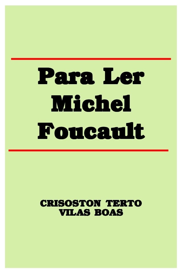 Para Ler Michel Foucault CRISOSTON TERTO VILAS BOAS