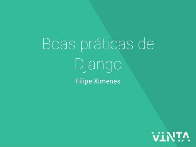 Boas práticas de django
