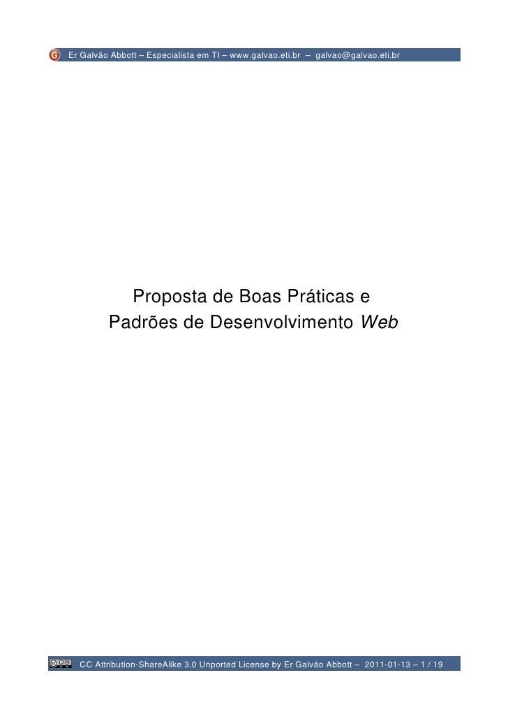 Er Galvão Abbott – Especialista em TI – www.galvao.eti.br – galvao@galvao.eti.br           Proposta de Boas Práticas e    ...