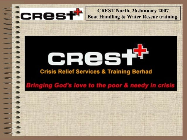 CREST North, 26 January 2007 Boat Handling & Water Rescue training