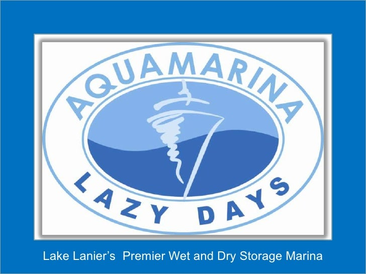 Lake Lanier's  Premier Wet and Dry Storage Marina <br />