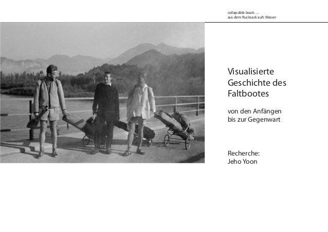 Visualisierte Geschichte des Faltbootes von den Anfängen bis zur Gegenwart Recherche: Jeho Yoon collapsible boats … aus de...
